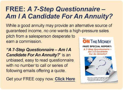 FREE: A 7-Step Questionnaire – Am I A Candidate For An Annuity?